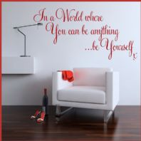 In A World Where  you can be Anything, be Yourself ~ Wall sticker Quote / decals